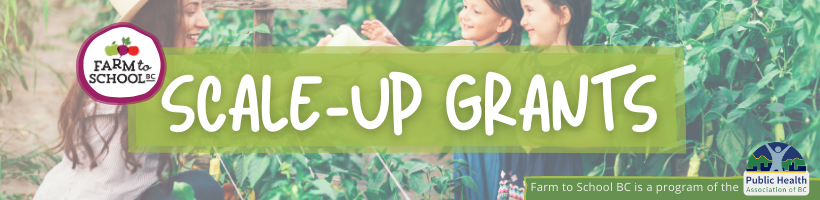 Farm to School BC Scale-Up Grants